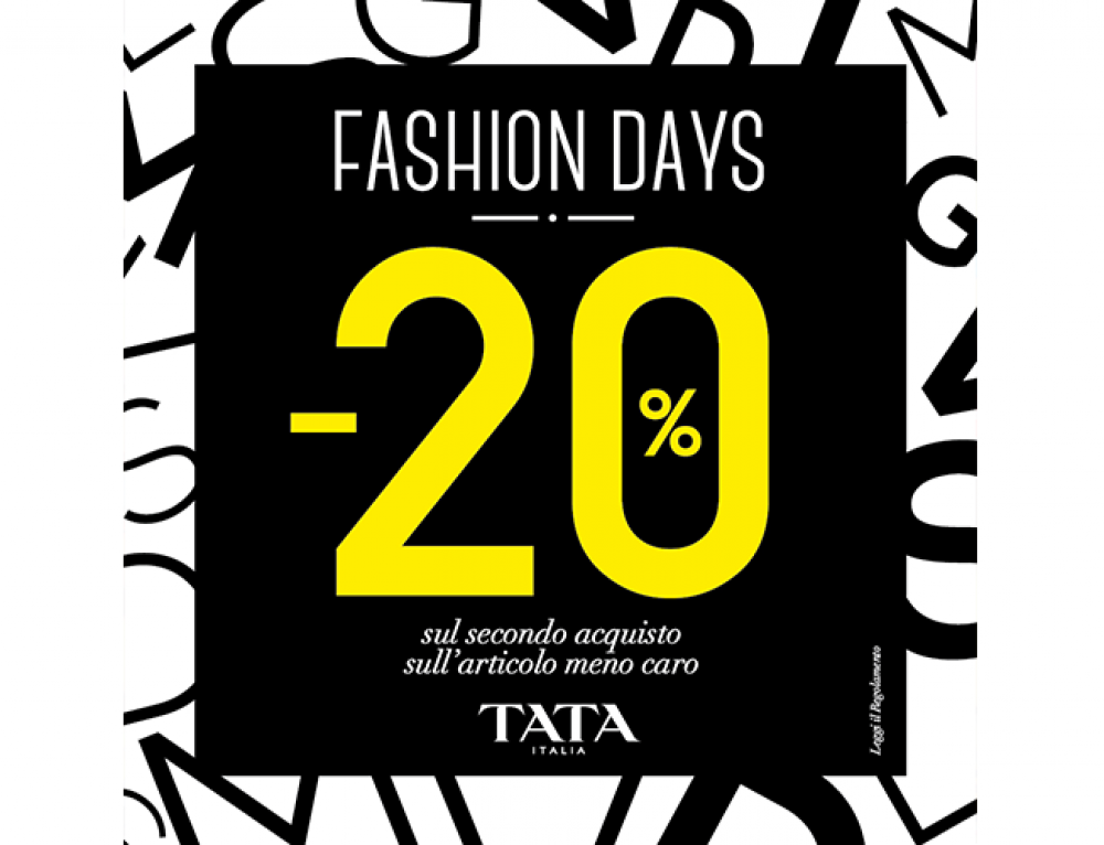 Tata Italia, Fashion Days -20%