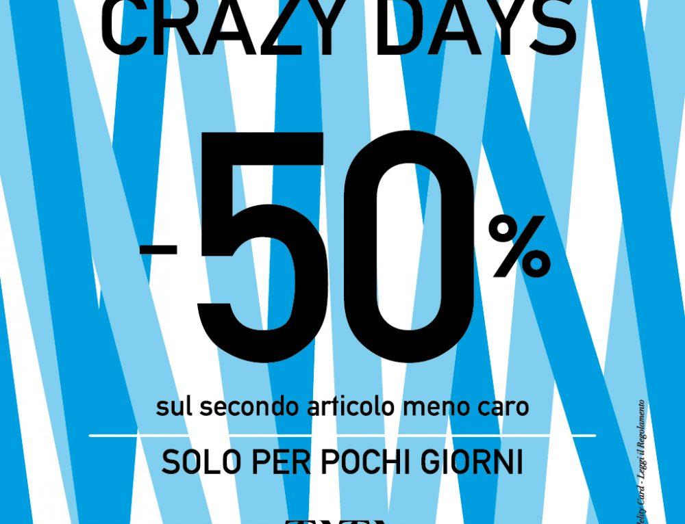 CRAZY DAYS -50% SUL SECONDO ACQUISTO MENO CARO