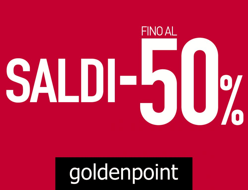 SALDI FINO AL -50%  Golden Point